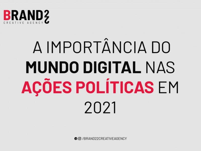 Importância do mundo digital nas ações políticas